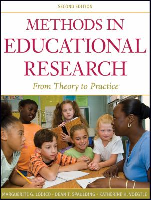 Methods in Educational Research: From Theory to Practice (Research Methods for the Social Sciences)