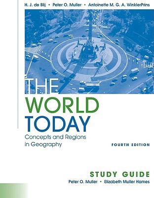 The World Today, Study Guide: Concepts and Regions in Geography