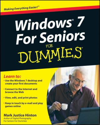 Windows 7 For Seniors For Dummies (For Dummies (Computer/Tech))