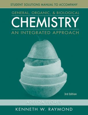 General Organic and Biological Chemistry, Student Study Guide and Solutions Manual