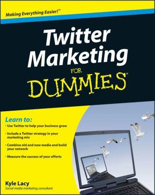 Twitter Marketing For Dummies (For Dummies (Computer/Tech))
