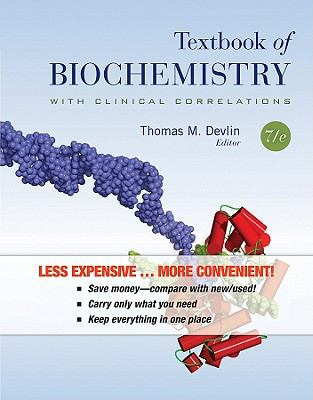 Textbook of Biochemistry with Clinical Correlations, Seventh Edition Binder Ready Version
