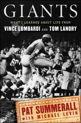 Giants : What I Learned about Life from Vince Lombardi and Tom Landry