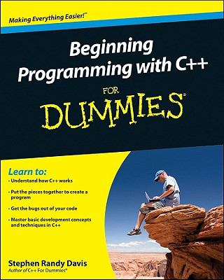 Beginning Programming with C++ For Dummies (For Dummies (Computer/Tech))