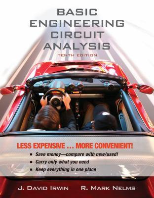 Basic Engineering Circuit Analysis, 10E Binder Ready Version