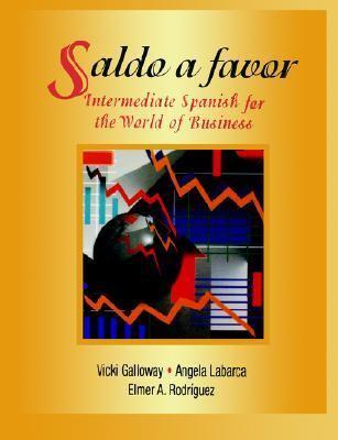 Saldo a Favor Intermediate Spanish for the World of Business