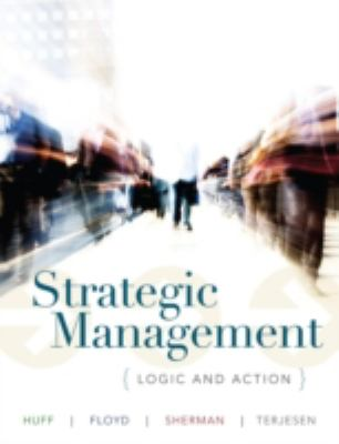 Strategic Management: Thought and Action, Vol. 1