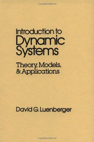 Introduction to Dynamic Systems: Theory, Models, and Applications