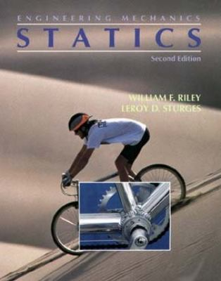 Engineering Mechanics: Statics, 2nd Edition