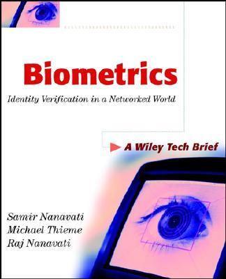 Biometrics Identity Verification in a Networked World