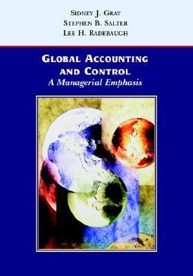 Global Accounting and Control A Managerial Emphasis