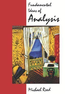 Fundamental Ideas of Analysis
