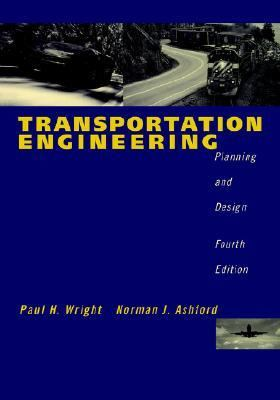 Transportation engineering planning and design 4th edition rent 9780471173960 0471173967 for Transportation engineering planning and design
