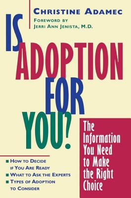 Is Adoption for You? The Information You Need to Make the Right Choice