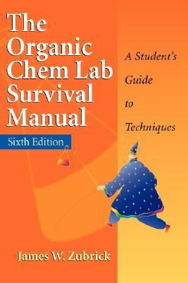 Organic Chemistry Lab Survival Guide A Student's Guide to Techniques