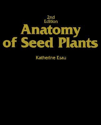 Anatomy of Seed Plants