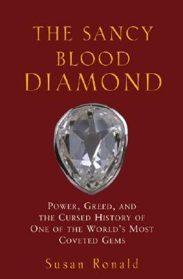 Sancy Blood Diamond Power, Greed, and the Cursed History ...