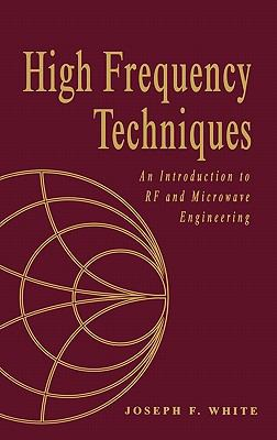 High Frequency Techniques An Introduction to Rf and Microwave Engineering