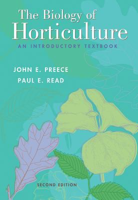 Biology Of Horticulture An Introductory Textbook
