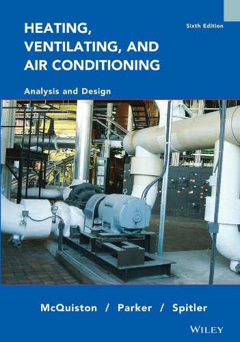 Heating, Ventilating, and Air Conditioning Analysis and Design