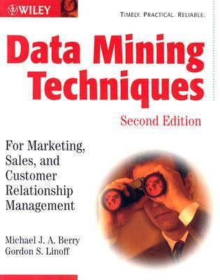 data mining techniques for marketing sales and customer relationship managemen