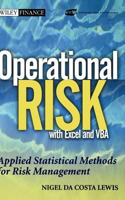 Operational Risk With Excel and Vba Applied Statistical Methods for Risk Management