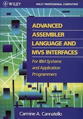 Advanced Assembler Lang.+mvs Interfaces
