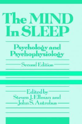Mind in Sleep Psychology and Psychophysiology