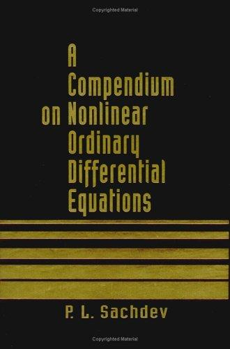 A Compendium on Nonlinear Ordinary Differential Equations