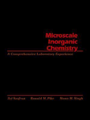 Microscale Inorganic Chemistry A Comprehensive Laboratory Experience