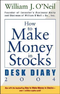 How to Make Money in Stocks Desk Diary 2004