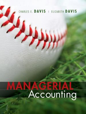 Managerial Accounting for Strategic Decision Making