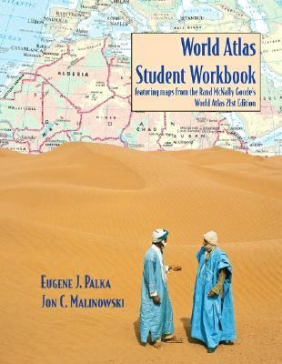 World Atlas Featuring Maps from the Rand Mcnally Goode's World Atlas Student Workbook