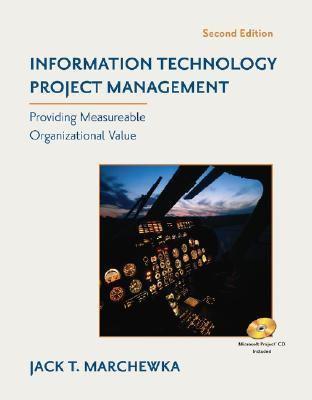 Information Technology Project Management Providing Measurable Organizational Value