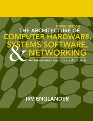 Architecture of Computer Hardware and System Software