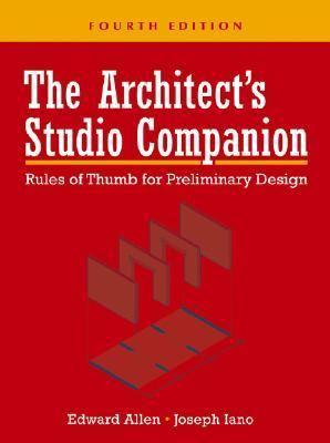 Architect's Studio Companion Rules of Thumb for Preliminary Design