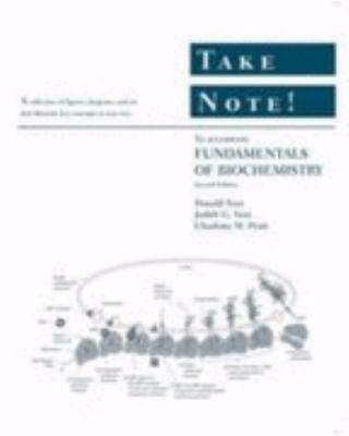 Take Note! to Accompany Fundamentals Of Biochemistry