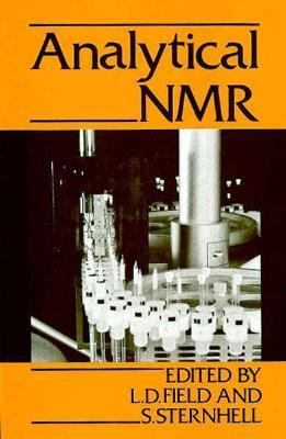 Analytical NMR - L. S. Sternhell - Hardcover