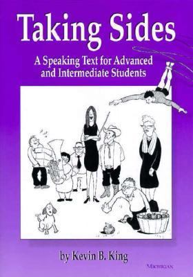 Taking Sides A Speaking Text for Advanced and Intermediate Students