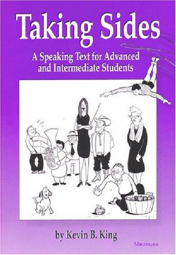 Taking Sides: A Speaking Text for Advanced and Intermediate Students, Teacher's Edition