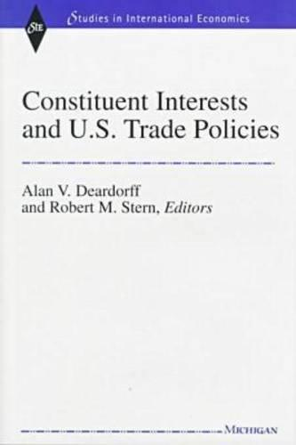 Constituent Interests and U.S. Trade Policies (Studies in International Economics)