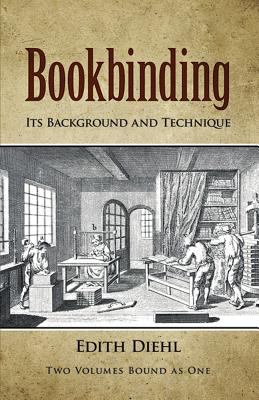 Bookbinding Its Background and Technique