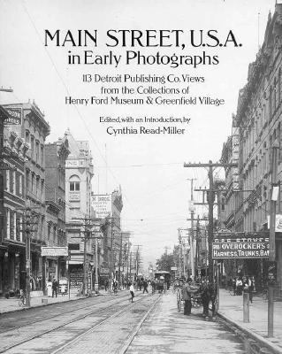 Main Street, U.S.A., in Early Photographs; 113 Detroit Publishing CO. Views - Cynthia Read-Miller - Paperback