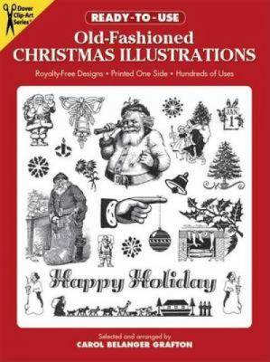 Ready-To-Use Old-Fashioned Christmas Illustrations Copyright-Free Designs, Printed One Side, Hundreds of Uses