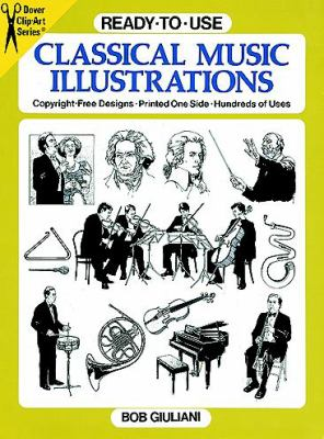 Ready-To-Use Classical Music Illustrations Copyright-Free Designs, Printed One Side, Hundred of Uses