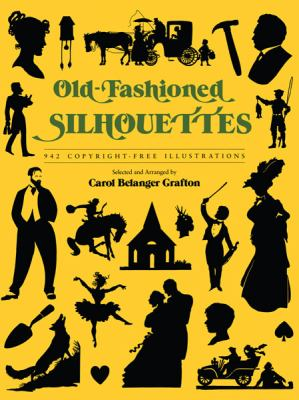Old-Fashioned Silhouettes 942 Copyright-Free Illustrations