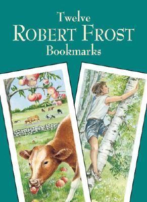 Twelve Robert Frost Bookmarks