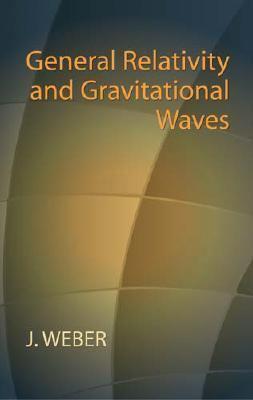 General Relativity And Gravitational Waves
