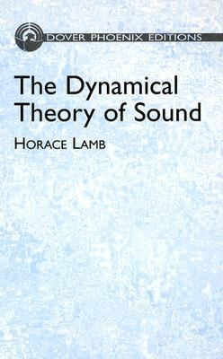 Dynamical Theory Of Sound