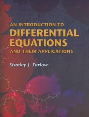 An Introduction to Differential Equations and Their Applications (Dover Books on Mathematics)